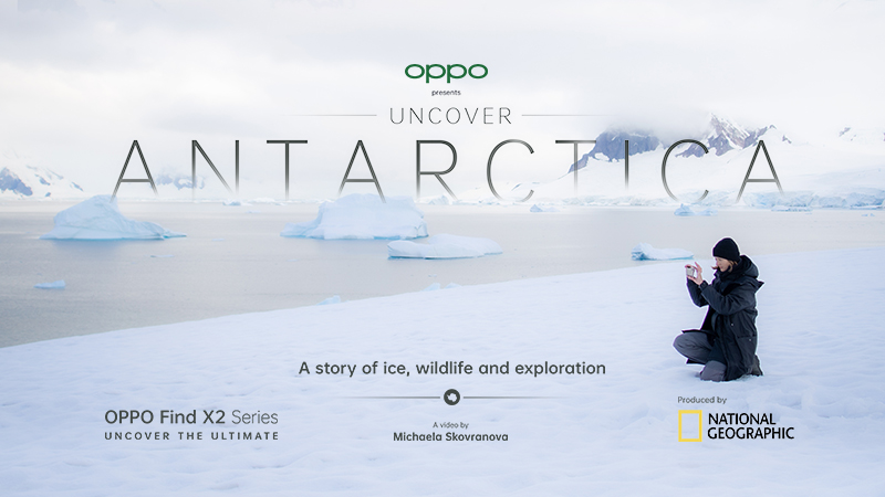 Uncover Antarctica: National Geographic x OPPO